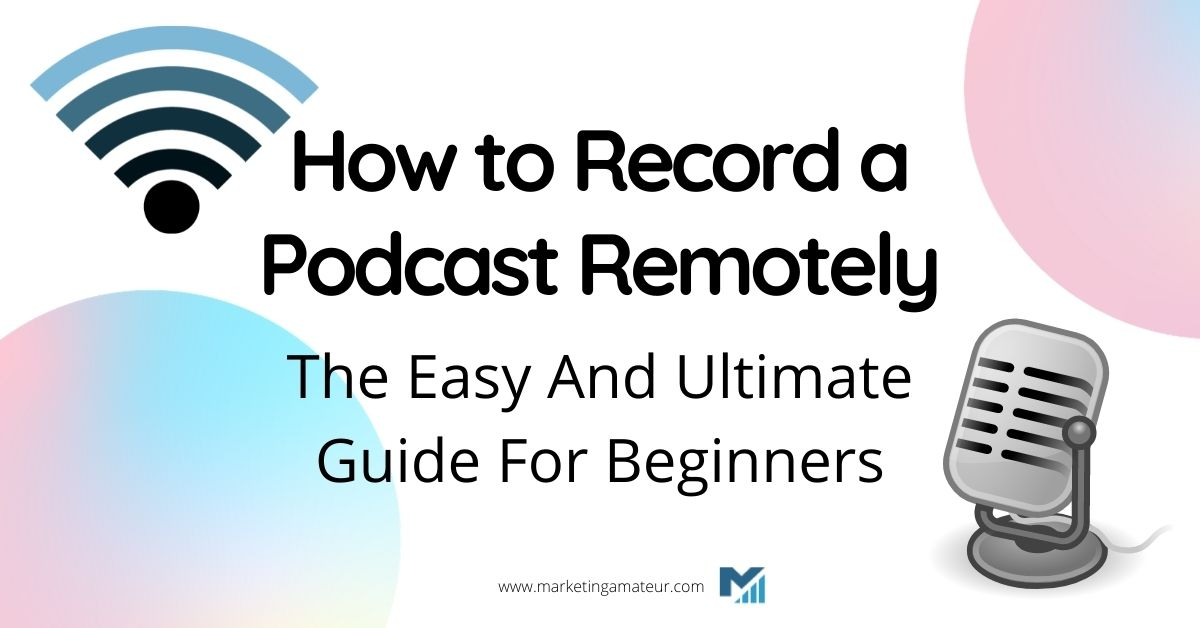 how to record a podcast remotely