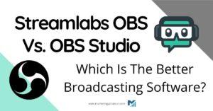 streamlabs obs vs obs