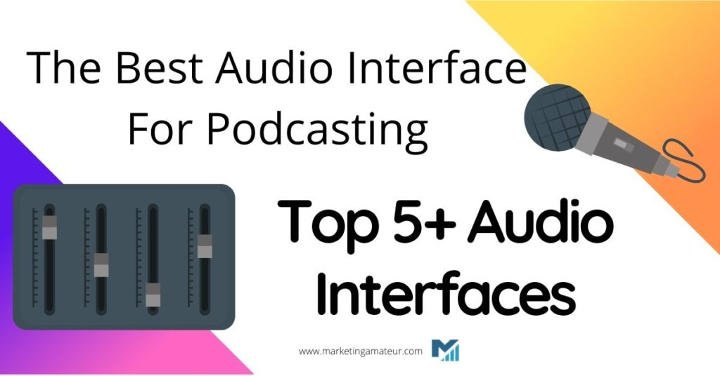 audio interface for podcasting
